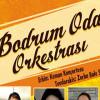 Bodrum Oda Orkestrası Konseri – 24 Ocak 2019