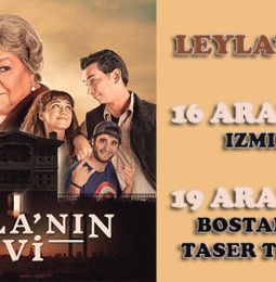 Leylanın Evi Tiyatro Oyunu 16 ve 19 Aralıkta İzmirde!