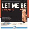 Let Me Be Dans Gösterisi – 6 Nisan 2019