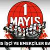 1 Mayıs İşçi Bayramı Etkinlikleri 2019