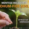 Menteşe Belediyesi 7.Tohum ve Fide Şenliği – 30 Nisan 2019