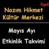 Nazım Hikmet Kültür Merkezi – Mayıs Ayı Etkinlik Takvimi 2019