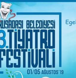 3.Kuşadası Tiyatro Festivali 2019 (İptal)