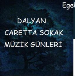 1.Karia Dalyan Caretta Sokak Müzik Festivali 2019