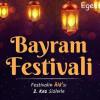 İzmir Bayram Festivali – 25/26 Mayıs 2019