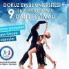 DEÜ 9.Üniversiteler Arası Dans Festivali – 10 Mayıs 2019