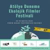İzmir Ekolojik Filmler Festivali 2019