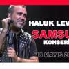 Haluk Levent Samsun Konseri – 18 Mayıs 2019 – Ücretsiz
