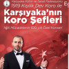 Karşıyaka Korosu 100.Yıl Özel Konseri