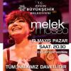 Melek Mosso Aydın Halk Konseri – 19 Mayıs 2019 – Ücretsiz