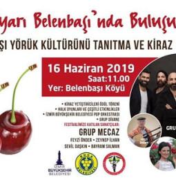14.Belenbaşı Yörük Kültürünü Tanıtma ve Kiraz Festivali – 16 Haziran 2019