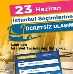23 Haziran Seçimleri için İzmir'den İstanbul'a Ücretsiz Ulaşım İmkanı