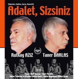 Adalet Sizsiniz Tiyatro Oyunu (Ücretsiz) Dikili – 31 Ağustos 2019