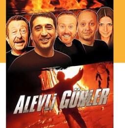 Alevli Günler Tiyatro Oyunu – 21 / 22 Ağustos 2019