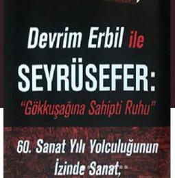 Devrim Erbil ile Seyrüsefer – 9 Temmuz 2019