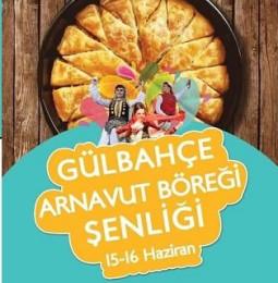 5.Gülbahçe Arnavut Böreği Şenliği – 15/16 Haziran 2019