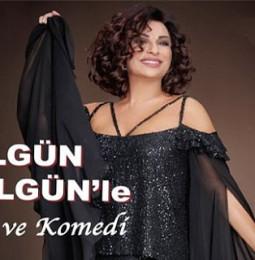 Nilgün Belgün'le Aşk ve Komedi Gösterisi Yaz Turnesi 2019 (İPTAL)