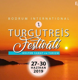 1.Turgutreis Kültür Sanat Ve Turizm Festivali – 27/30 Haziran 2019
