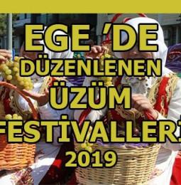 Ege'de Düzenlenen Üzüm Festivalleri 2019