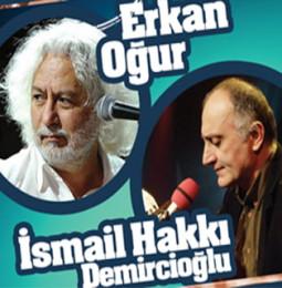 Erkan Oğur & İsmail Hakkı Demircioğlu Bornova Konseri – 4 Eylül 2019
