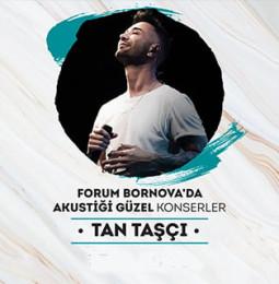 Tan Taşçı Forum Bornova Konseri – 20 Temmuz 2019