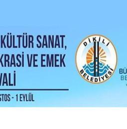 Dikili Kültür Sanat Demokrasi ve Emek Festivali 2019