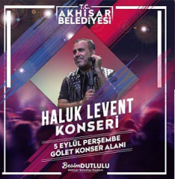 Haluk Levent Akhisar Konseri – 05 Eylül 2019