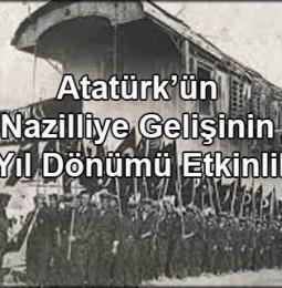 Atatürk'ün Nazilli'ye Gelişinin 82. Yıl Dönümü Etkinlikleri