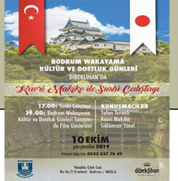 Bodrum Wakayama Kültür ve Dostluk Günleri 2019