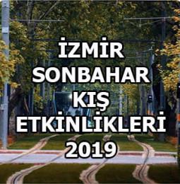 İzmir Sonbahar – Kış Etkinlikleri 2019 / 2020
