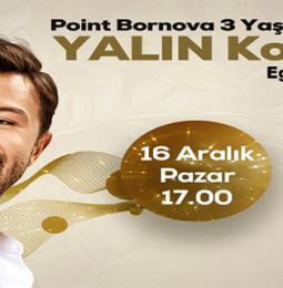 Yalın Konseri 16 Aralık'ta Point Bornova'da!