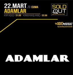 Adamlar Konseri – 22 Mart 2019