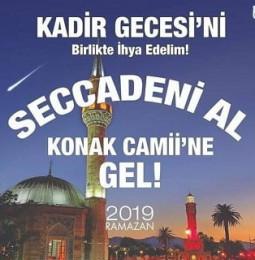 Seccadeni Al Konak Camii'ne Gel – 31 Mayıs 2019