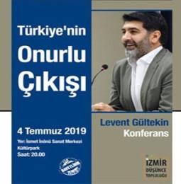 Konferans: Türkiye'nin Onurlu Çıkışı – 4 Temmuz 2019