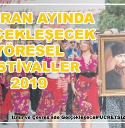 Haziran Ayında Ege'de Düzenlenen Yöresel Festivaller 2019