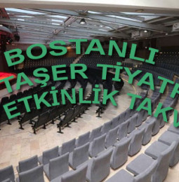 Bostanlı Suat Taşer Tiyatrosu 2019 Etkinlik Takvimi