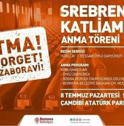 Srebrenica Katliamı Anma Töreni Bornova – 08 Temmuz 2019