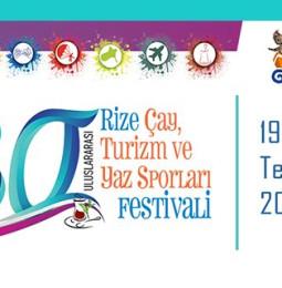 30.Rize Çay Turizm ve Yaz Sporları Festivali 2019