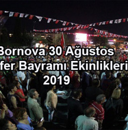 Bornova 30 Ağustos Zafer Bayramı Etkinlikleri 2019