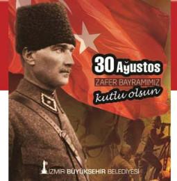 İzmir 30 Ağustos Zafer Bayramı Kutlamaları 2019