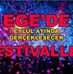 Ege'de Eylül Ayında Gerçekleşecek Tüm Festivaller 2019