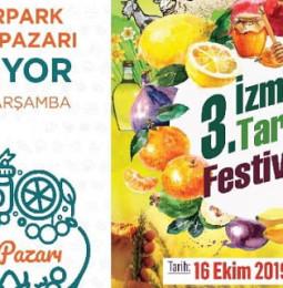 3. İzmir Tarım Festivali ve Kültürpark Üretici Pazarı