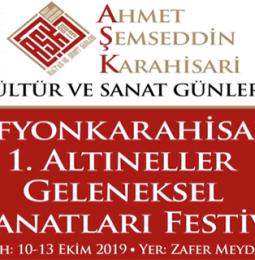 Afyonkarahisar Altıneller Geleneksel El Sanatları Festivali 2019