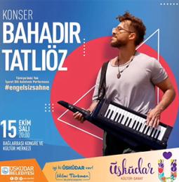 Bahadır Tatliöz Üsküdar Konseri – 15 Ekim 2019