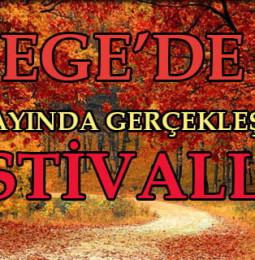 Ege'de Ekim Ayında Gerçekleşecek Tüm Festivaller 2019