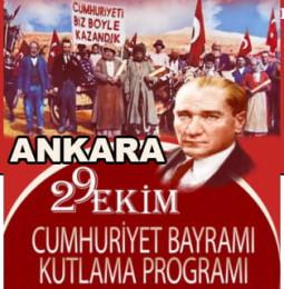 Ankara 29 Ekim Cumhuriyet Bayramı Kutlama Programı 2019