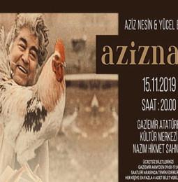 Azizname Tiyatro Oyunu 15 Kasım'da Gaziemir AKM'de!