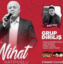 Nihat Hatipoğlu, Baki Koç ve Grup Diriliş Tasavvuf Gecesi – 02 Kasım 2019