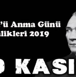 10 Kasım Atatürk'ü Anma Günü Etkinlikleri 2019