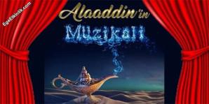 Alaaddin'in Müzikali Oyunu 23 Kasım'da Balıkesir'de